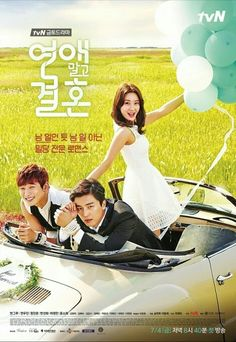 Marriage Not Dating  This drama is so funny! Its really a perfect combination of comedy and drama. A pretty nosy girl meets a perfectionist man tandem.