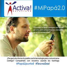 ¿De qué otra forma tu padre usa la tecnología para comunicarse contigo? Compártelo con nosotros usando los hashtags #Papá2punto0 #TecnoDad