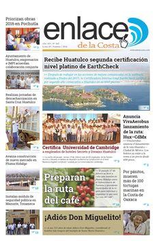 Edición 265; Enlace de la Costa  Edición número 265 del periódico Enlace de la Costa, editado y distribuido en la Costa de Oaxaca, con información de la región y sus municipios.