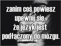 Polish Memes, Sad Life, Creepypasta, Motto, Life Lessons, Wise Words, Positive Quotes, Quotations, Psychology