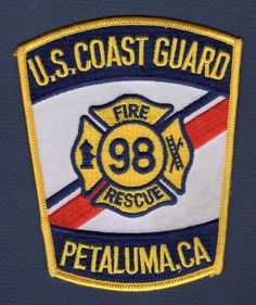 CALIFORNIA - US Coast Guard Petaluma Training Center Fire Patch