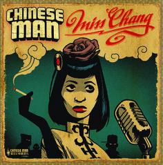 Chinese Man: Miss Chang