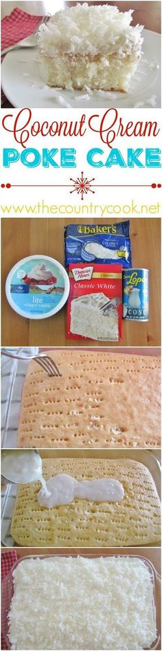 Coconut Cream Poke Cake recipe from The Country Cook. One of my all-time favorite recipes! It's an amped up boxed cake mix. And the cream of coconut makes all the difference!