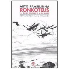Ronkoteus: il carpentiere volante
