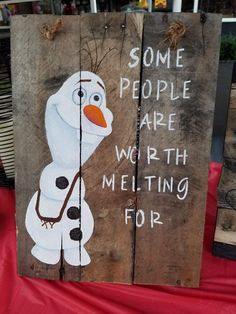 "Frozen Snowman Wooden Sign-""Some People are worth Melting For"" Frozen Snowman, Frozen Christmas, Christmas Wood, Christmas Signs, Christmas Decorations, Christmas Ideas, Christmas Ornaments, Pallet Crafts, Diy Pallet Projects"