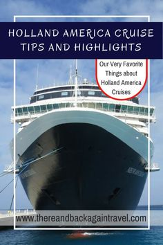 Considering a Holland America cruise? These are some great insider tips and things that you might not think about. Also, some of our favorite parts of a Holland America cruise! Holland America Alaska Cruise, Holland Cruise, Holland America Line, Packing List For Cruise, Cruise Tips, Cruise Travel, Cruise Vacation, Europe Packing, Traveling Europe