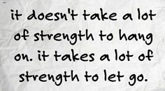 Strength to let go