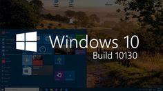Windows 10 build 10130