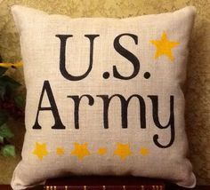 U.S Army Stenciled Burlap Pillow by BurlapPillowsEtc on Etsy https://www.etsy.com/listing/170444670/us-army-stenciled-burlap-pillow
