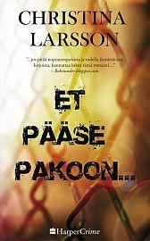 lataa / download ET PÄÄSE PAKOON… epub mobi fb2 pdf – E-kirjasto