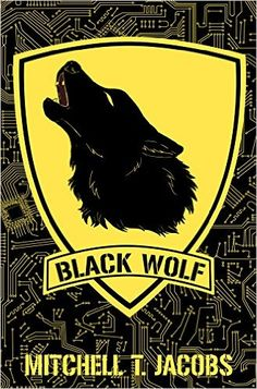 Amazon.com: Black Wolf: A World at War Novel (World at War Online Book 1) eBook: Mitchell T. Jacobs: Kindle Store