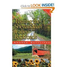 Touring the Shenandoah Valley Backroads, Second Edition (Touring the Backroads)