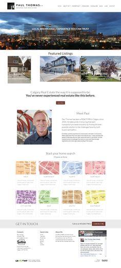 website makeover for Calgary Realtor Paul Thomas. Responsive and mobile ready. Website Designs, Calgary, Custom Design, Site Design, Website Layout, Web Design, Design Websites