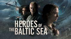 Heroes Of The Baltic Sea TV-sarja 2016