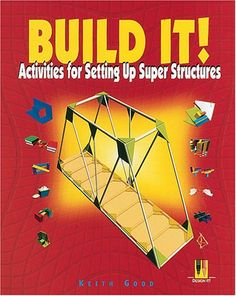 Build It!: Activities for Setting Up Super Structures (Design It): Keith Good: 9780822535676: AmazonSmile: Books