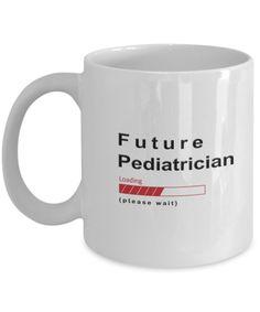 Funny Future Pediatrician Coffee Mug Future Pediatrician Loading Please Wait Cup Gifts for Men and Women