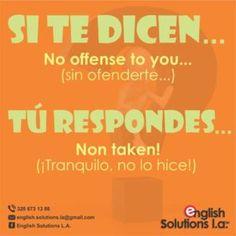 Si te dicen... Tú respondes... Learn To English, English Tips, Spanish English, English Study, English Lessons, Spanish Phrases, Spanish Language Learning, English Vocabulary Words, English Phrases