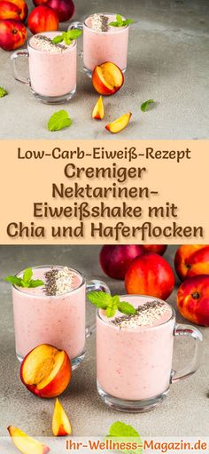 Make nectarine protein shake with chia and oatmeal yourself - a healthy low carb diet recipe for bre Diet Plan Menu, Protein Shakes, High Protein, Low Carb Diet, Smoothies, Meal Prep, Oatmeal, Clean Eating, Snacks
