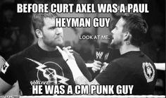 And CM Punk has always been a Paul Heyman guy, so this is getting rather circular.