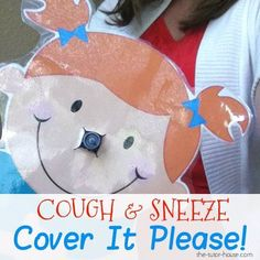 "A super-fun and easy craft to teach and illustrate the need to cover our coughs and sneezes! Make a ""Sneezy"" for your own classroom."