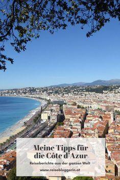 Meine Tipps für die Côte d'Azur und die Städte Nizza, Cannes und Grasse. #cotedazur #blauekueste #frankreich