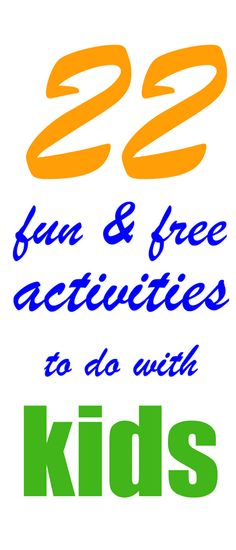 22 Fun and Free Activities to Do with Kids