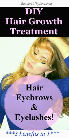 DIY NATURAL HAIR REPAIR - For Eyebrows AND Eyelashes too!! Hair Growth Treatment. Click PIN for details.