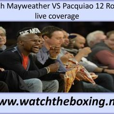 Watch Mayweather VS Pacquiao 12 Rounds live coverage www.watchtheboxing.net. http://slidehot.com/resources/watch-mayweather-vs-pacquiao-12-rounds-broadcast-live.50047/