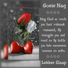 Lekker Dag, Good Morning Vietnam, Evening Greetings, Evening Quotes, Goeie Nag, Goeie More, Afrikaans Quotes, Good Night Sweet Dreams, Good Night Quotes