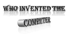 The answer is the fact that quite a few inventors contributed towards the history of computers and that a laptop or computer is really a complex piece of machinery produced up of lots of components, every single of which is often viewed as a separate invention.