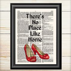 There Is No Place Like Home, Dorothy, Wizard Of Oz, Book Art Print, Wizard of Oz Quote, Book Lover Gift, 137