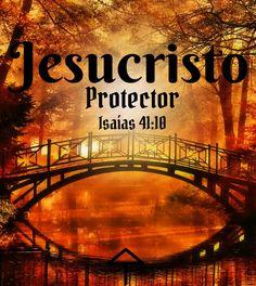Jesucristo: Protector Isaias 41:10