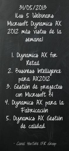 ¡Los 5 Webinars Microsoft Dynamics AX 2012 más vistos de la semana! #MicrosoftDynamics #MSDYNAX https://www.youtube.com/user/IFRGroup