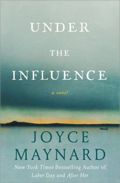 UNDER THE INFLUENCE | Doubleday Book Club