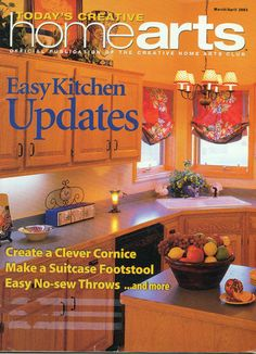 Today's Creative HOME ARTS Magazine March/April 2003 Easy Kitchen Updates http://cgi.ebay.com/ws/eBayISAPI.dll?ViewItem=221255566997=STRK%3AMESE%3AIT
