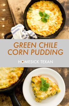 Green chile corn pudding is a quick side dish with sweet corn and green chiles nestled in a cheesy, custardy base. Corn Pudding Recipes, Corn Recipes, Side Dish Recipes, Vegetable Recipes, Mexican Food Recipes, New Recipes, Vegetarian Recipes, Cooking Recipes, Favorite Recipes
