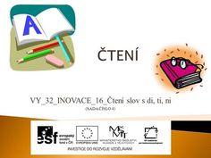 VY_32_INOVACE_16_Čtení slov s di, ti, ni (SADA ČÍSLO 4)> Language, Education, Ants, Languages, Onderwijs, Learning, Language Arts