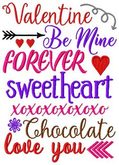Embroidery Design: Valentine Be Mine Forever Sweetheart xoxo Chocolate Love You Subway Word Art Instant Download Valentine's Day 5x7, 6x10 by ChickpeaEmbroidery on Etsy