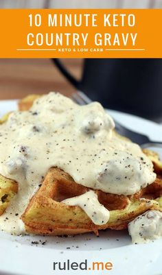 An quick keto country gravy recipe that takes only 10 minutes to make. #ketodiet #ketorecipes #ketogenicdiet