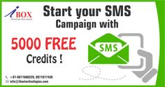 Top Offer Just for you ! Start your SMS Campaign with 5000 free Credits. Visit: http://www.iboxtechnologies.com/sms.aspx