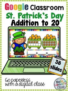 Google Classroom for kindergarten and first grade. Build number sense and addition skills with St. Patrick's Day ten frame fun