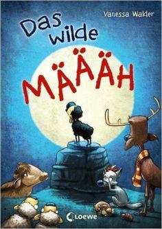 Das wilde Mäh (Das wilde Mäh): Amazon.de: Vanessa Walder, Zapf: Bücher