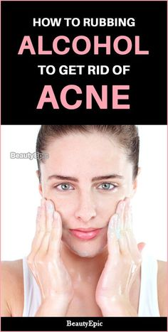 Acne is common among people of all ages and especially among teenagers. Many say that rubbing alcohol for acne prone skin helps in getting rid of Fall Makeup Looks, Winter Makeup, Mac Cosmetics, Natural Hair Mask, Natural Skin, Natural Beauty, Get Rid Of Blackheads, How To Get Rid Of Acne, Rubbing Alcohol