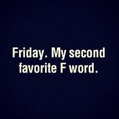 #friday #tgif  Or at least it will be after the Bar exam