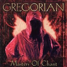 Gregorian - Masters of Chant (1999); Download for $1.44!