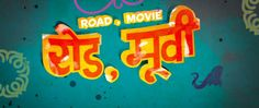 """Director Dev Benegal said, """"As a title sequence junkie, working with Shine was pure heaven. I asked them to look at old trucks, to draw from bold colors, hand painted symbols and text, and pay homa…"""