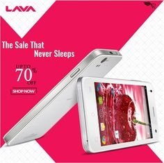 #Sale on #lava #Smartphones that never sleeps. Get upto 70% Off on it.  Shop Now!