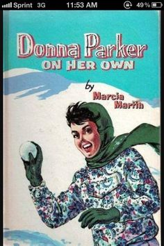 I read the Donna Parker series when I was young.