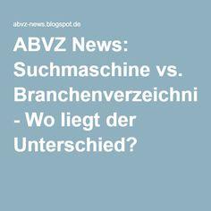 ABVZ News: Suchmaschine vs. Branchenverzeichnis - Wo liegt der Unterschied?