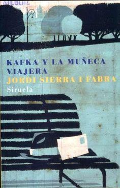 """""""Kafka y la muñeca viajera"""" de Jordi Sierra i Fabra. Ficha elaborada por María Asensio."""